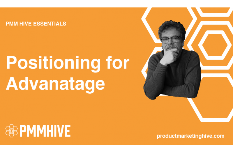 Positioning for Advantage - Product Marketing Hive