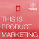 Product Marketing Podcast: This Is Product Marketing