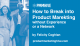 PMM Hive How to Break into Product Marketing without Experience or a Network Felicity Coghlan